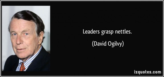 quote-leaders-grasp-nettles-david-ogilvy--posted-CuttingEdgeBlog-MHProNews-com-