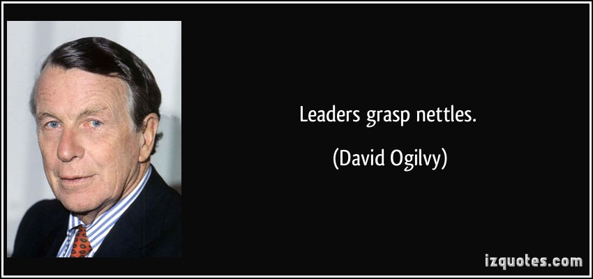 quote-leaders-grasp-nettles-david-ogilvy--posted-CuttingEdgeBlog-MHProNews-com-