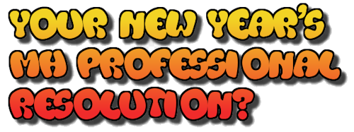 YourNewYearsMHProfessionalResolution-cuttingedgemarketingsalesblog-mhpronews-