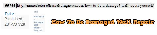 ContentIsKing-example-HowToDoDamagedWallRepair-CuttingEdgeBlog-MHProNews-