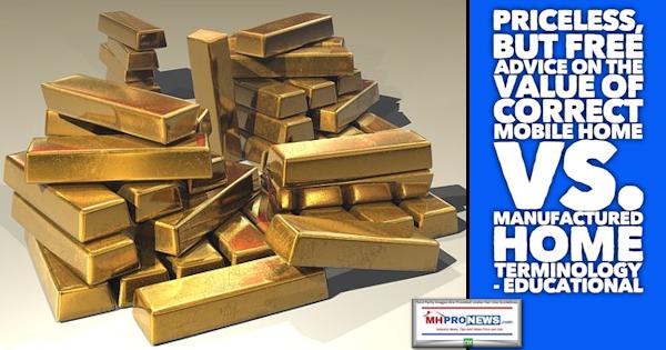 PricelessButFreeAdviceValueCorrectMobileHomeVsManufacturedHomeTerminologyLATonyKovachMHProNews