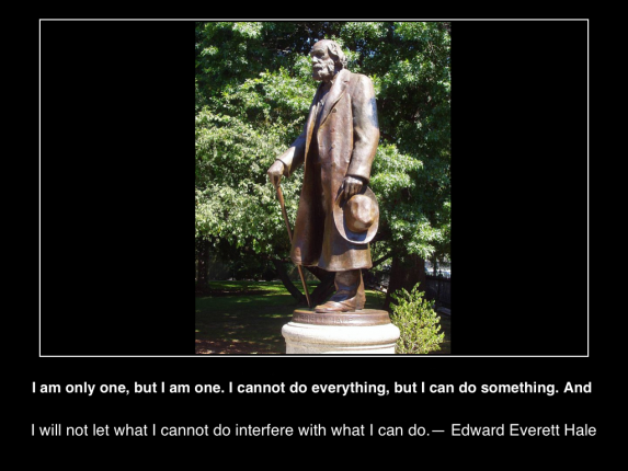 I-am-only-one-but-I-am-one-I-cannot-do-everything-but-I-can-do-something-do-interfere-with-what-I-can-do-EdwardEverettHale-image-wikicommons-poster(c)2015-mhpronews