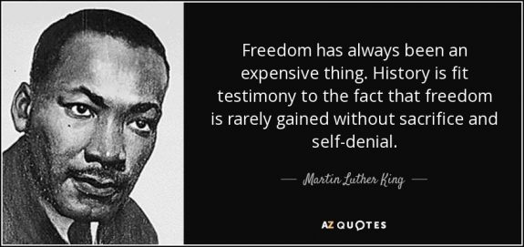 freedom-has-always-been-an-expensive-thing-history-is-fit-testimony-to-the-fact-that-martin-luther-king-azquotes-postedinspirationblog-mhpronews