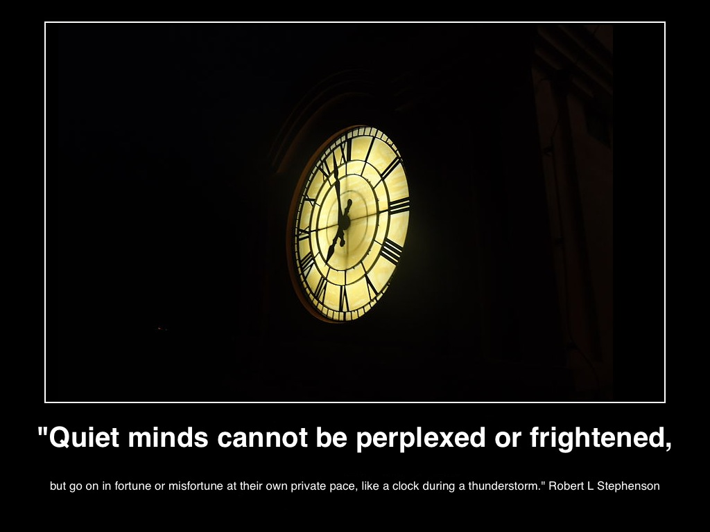 Quiet-minds-cannot-be-perplexed-or-frightened-inspiration-blog-posted-on-mhpronews-com