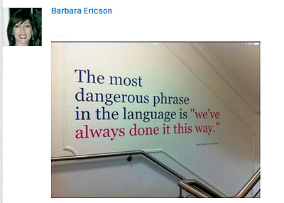 barbara-ericson-the-most-dangerous-phrase-in-the-english-language-is-we've-always-done-it-this-way1