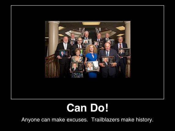 can-do-anyone-can-make-excuses-trailblazers-make-history-(c)2014-mhpronews-com-
