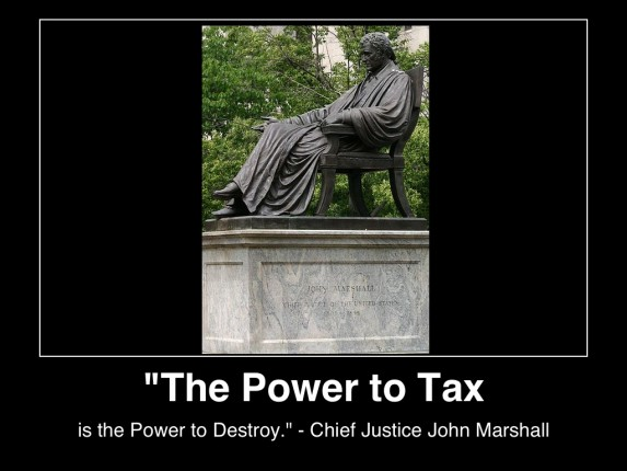 the-power-to-tax-is-the-power-to-destory-chief-justice-john-marshall-image-wikicommons-(c)poster-mhpronews-com-lifestyle-factory-homes-llc-all-rights-reserved-