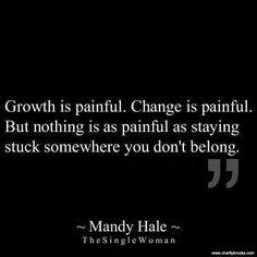 GrowthIsPainfulChangeIsPainfulMandyHale-TheSingleWoman-Pinterest=credit-postedMHLivingNews-com-