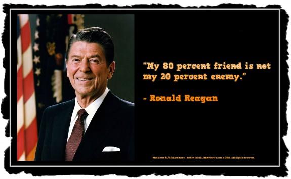 My80%FriendIsNotMy20%EnemyRonaldReagan-postedMHProNews-com