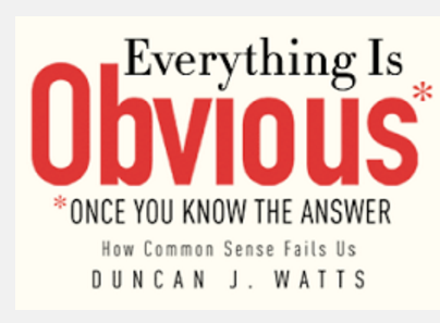 crediteverythingisobvious-onceyouknowanswer-duncanwatts