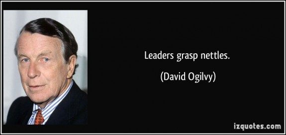 leaders-grasp-nettles-david-ogilvy-credit-izquotes-posted-CuttingEdgeBlog-MHProNews-com575x271