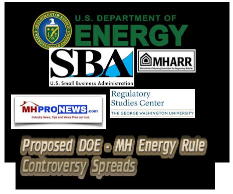 DOE-SBARegulatoryResearchCenter-MHARR-MHProNews-MHEnergyRuleControversySpreads-DailyBusinessNewsManufacturedHousingIndustryMHProNews-