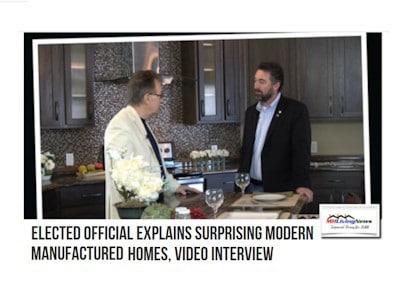 ElectedOfficalExplainsSurprisingModernManufacturedHomesVideoInterviewMHLivingNews