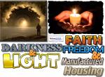 DarknessLightFaithFreedomManufacturedHousingMastheadManufacturedHomeIndustryCommentaryMHProNews