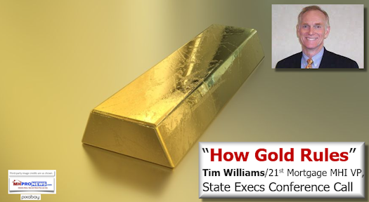 GoldRulesTimWilliams21stMortgageCorpDailyB-usinessNewsMHProNews