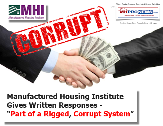 "Manufactured Housing Institute (MHI) Gives Written Responses - ""Part of a Rigged, Corrupt System"""