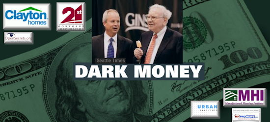 """Dark Money"" ""Conflicts"" - Warren Buffett, Kevin Clayton, Urban Institute, Manufactured Housing Institute, Affordable Housing Report Revelations"