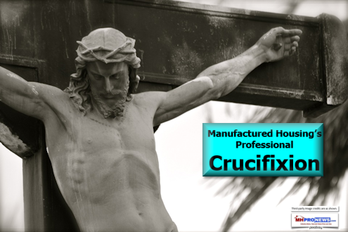 Manufactured Housing's Professional Crucifixion