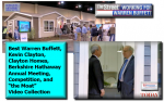 BestWarrenBuffettKevinClaytonClaytonHomesBerkshireHathawayAnnualMeetingCompetitiontheMoatVideoCollection