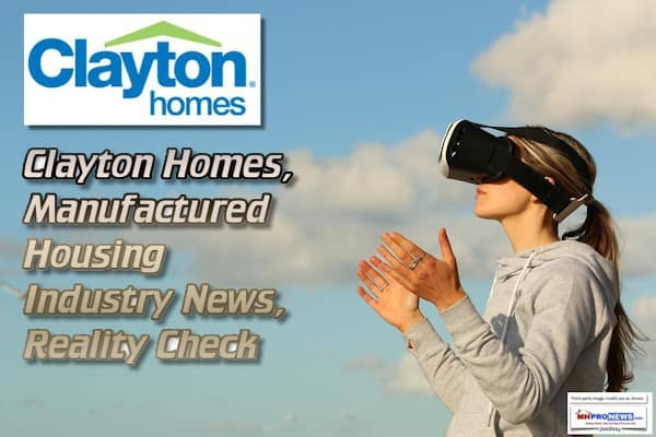 ClaytonHomesManufacturedHomeIndustryNewsRealityCheckMastheadCommentaryMHProNews