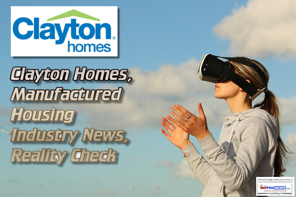 Clayton Homes, Manufactured Housing Industry News, Reality Check