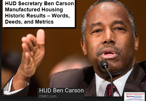 HUD Secretary Ben Carson - Manufactured Housing Historic Results – Words, Deeds, and Metrics