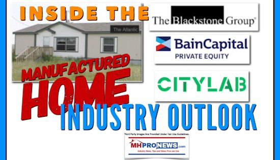 Blackstone, Bain Capital, CityLab, and Inside the Manufactured Housing Outlook