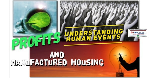 Profits, Understanding Human Events, and Manufactured Housing