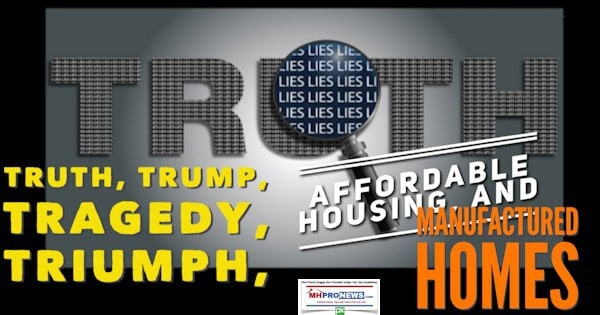 Truth, Trump, Tragedy, Triumph, Affordable Housing, and Manufactured Homes