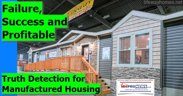 Failure, Success and Profitable Truth Detection for Manufactured Housing