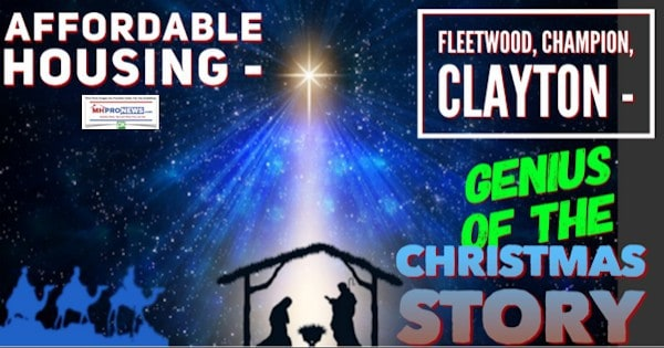 Affordable Housing - Fleetwood, Champion, Clayton - Genius of the Christmas Story