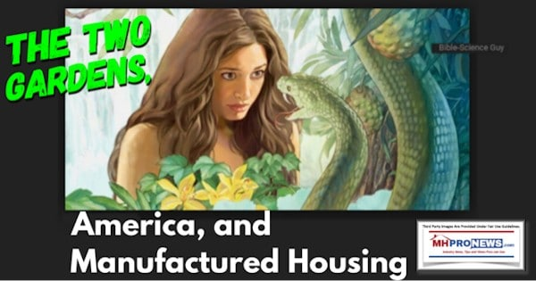The Two Gardens, America, and Manufactured Housing