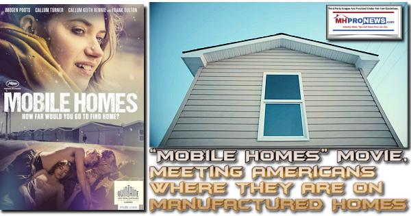MobileHomesMOvieMeetingAmericansWhereTheyAreOnManufacturedHomes