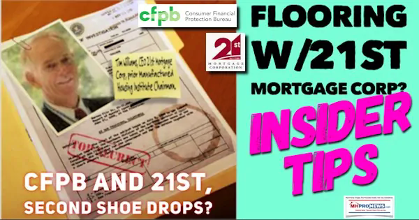 TimWilliamsPhoto21stMortgageLogoCFPBComplaintFile2ndShoeDropsFloorplanInsiderTipsMHProNews