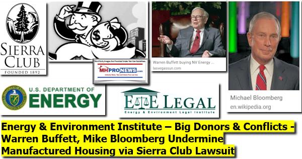 SierraClubDeptEnergyE+ELegalInstituteLogoWarrenBuffettMichaelBloombergPhotoManufacturedHomeProNews
