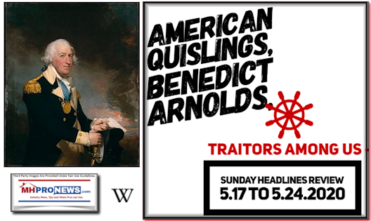 AmericanQuislingsBenedict ArnoldsPicPhotoTraitorsAmongUs-SundayHeadlinesReview5.17to5.24.2020MHProNewslogo