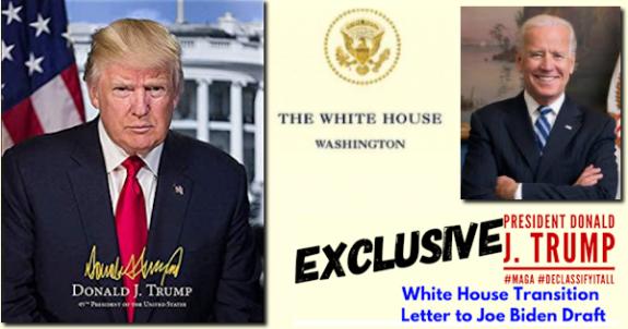 EXCLUSIVE-PresidentDonaldJTrump#MAGA#DeclassifyItAllWhiteHouseTransitionLetterJoeBidenDraftMHProNews