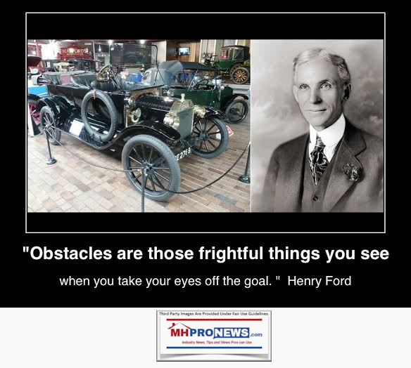 HenryFordIMGQuoteobstacles-are-those-frightful-things-you-see-when-you-take-your-eyes-off-the-goal-henry-ford-inspirationMHProNewsLOGO