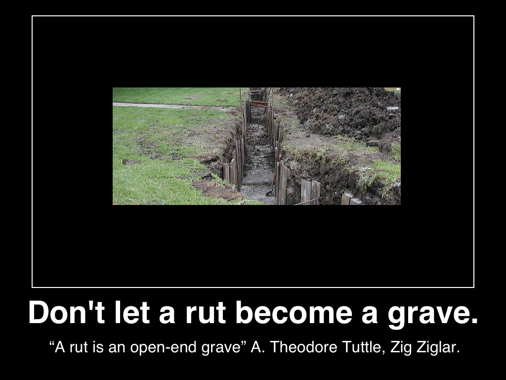 don't-let-rut-become-grave-poster-zig-ziglar-posted-manufactured-home-professionals-news-mhpronews-com-