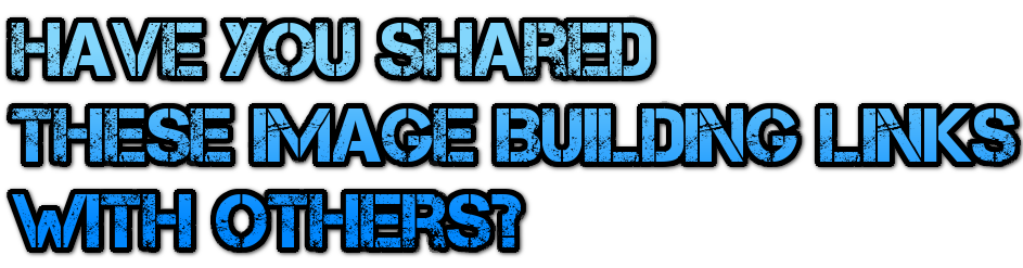 have-you-shared-these-image-building-links-with-others-masthead-blog-mhpronews-.png