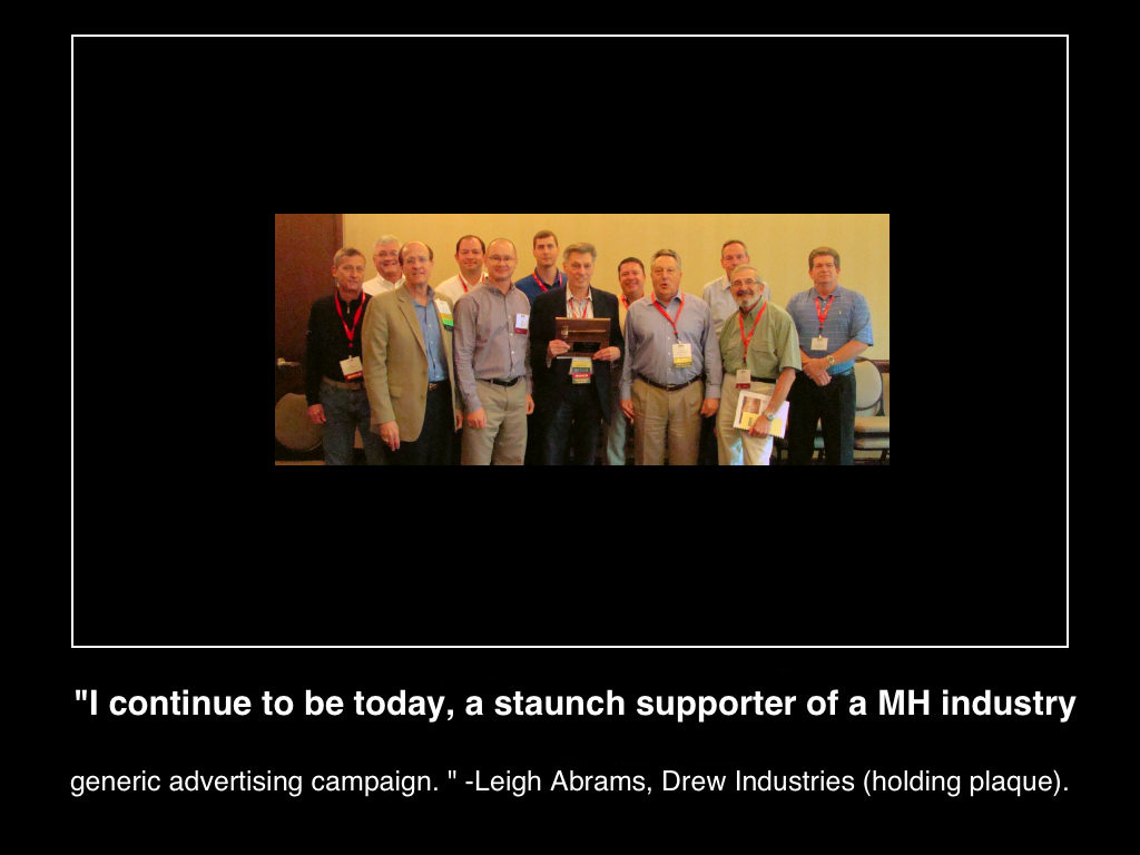 i-continue-to-be-today-a-staunch-supporter-of-a-mhindustry-generic-advertising-campaign-leigh-abrams-drew-industries-(c)2014-lifestylefactoryhomesllc-