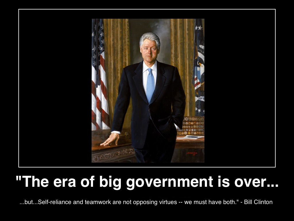 the-era-of-big-government-is-over-bill-clinton-poster-(c)-2013-manufactured-housing-mhpronews-.JPG