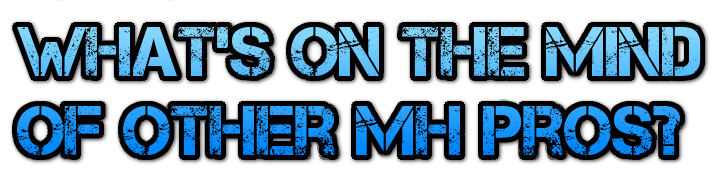 whats-on-the-mind-of-other-mh-pros-masthead-blog-mhpronews-.png