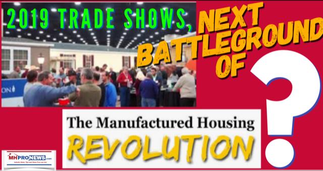 2019TradeShowsNextBattlegroundTheManufacturedHousingRevolutionDailyBusinessNewsMHProNews