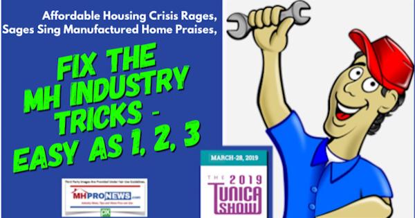 AffordableHousingCrisisRagesSagesSingManufacturedHomePraisesFixMHIndustryTricksEasyAs1-2-3 (1)