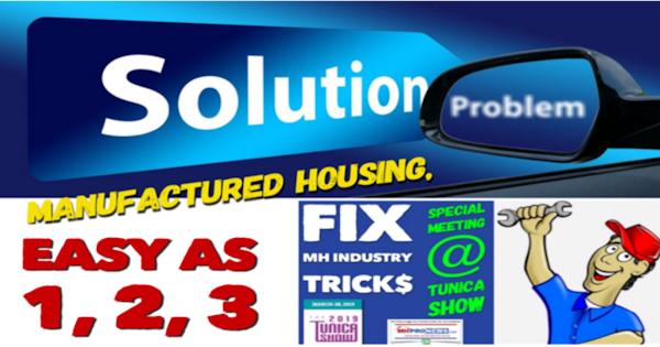 ManufacturedHousingEasyAs1-2-3-SolutionProblemFIXmhIndustryTricksSpecialTunicaShowMeeting