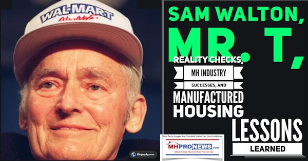 SamWaltonMrTRealityChecksMHIndustrySuccessesManufacturedHousingLessonsLearnedManufacturedHomeProNews