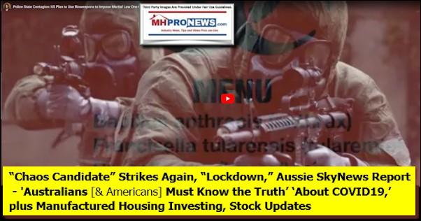 ChaosCandidateStrikesAgainLockdownAussieSkyNewsReport-AustraliansAmericansMustKnowTruthAboutCOVID19plusManufacturedHousingInvestingStockUpdatesMHProNews