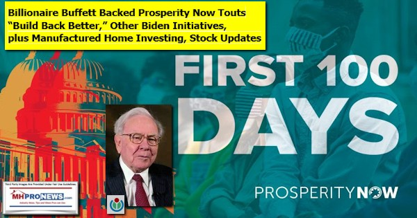 "Billionaire Buffett Backed Prosperity Now Touts ""Build Back Better,"" Other Biden Initiatives, plus Manufactured Home Investing, Stock Updates"