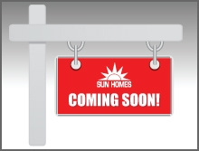 sun homes coming soon sign